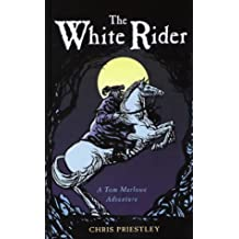 The White Rider by Chris Priestley (2004-02-05)