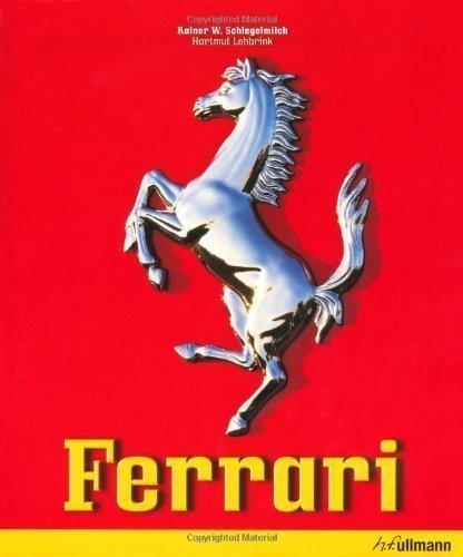 Ferrari Rep Blg Edition by Rainer W. Schlegelmilch, Hartmut Lehbrink, Jochen Von Osterr published by Ullmann Publishing (2010)