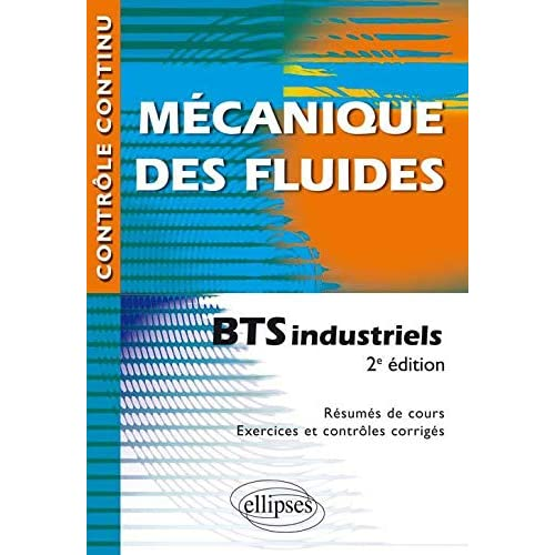 Mécanique des Fluides BTS Industriels Conforme au Nouveau Programme