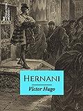 Hernani - Ou l'Honneur castillan (Classiques) - Format Kindle - 9782346135554 - 2,99 €