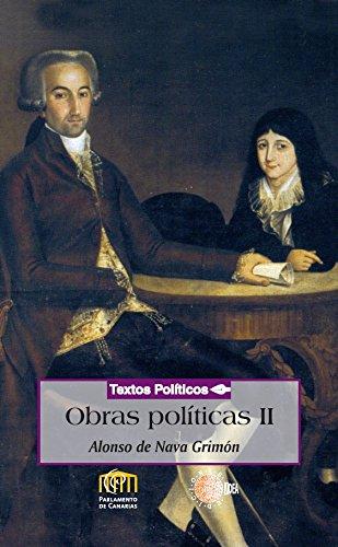 Obras políticas tomo 2 (Nava y Grimon) (Biblioteca de textos políticos)