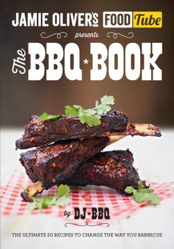 Jamie's Food Tube: The BBQ Book (Jamie Olivers Food Tube) (Paperback)