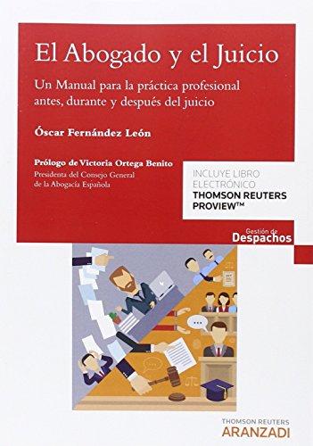 Abogado y el juicio,El (Gestión de Despachos) por Óscar Fernández León