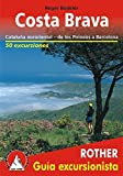 Costa Brava (spanische Ausgabe): Cataluña nororiental – de los Pirineos a Barcelona (Rother Guía excursionista)