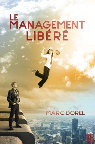 Lire un Le management libéré pdf, epub ebook