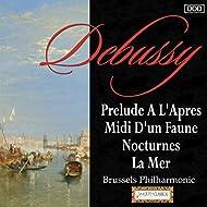 Debussy: Prelude A L'Apres-Midi D'un Faune - Nocturnes - La Mer