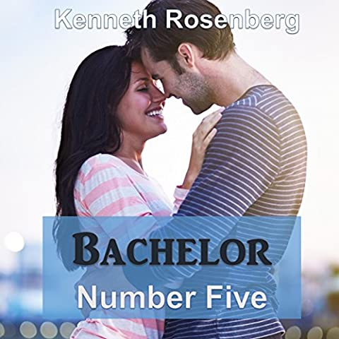 Bachelor Number Five: The Bachelor Series, Volume 1
