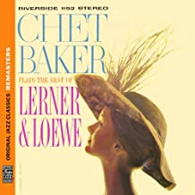 Chet Baker plays the Best of Lerner & Löwe (OJC Remasters)