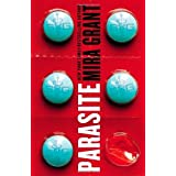Parasite by Mira Grant (2013-12-23)