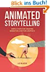 Animated Storytelling: Simple Steps F...