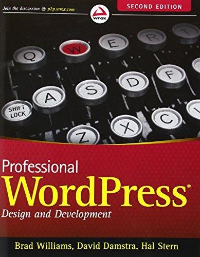 Professional WordPress: Design and Development by Brad Williams (2013-01-04)