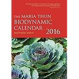 The Maria Thun Biodynamic Calendar 2016 by Matthias Thun (2015-09-17)