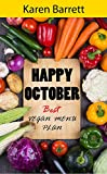 Happy October Vegan Plan: Menu Plan for October and Autumn