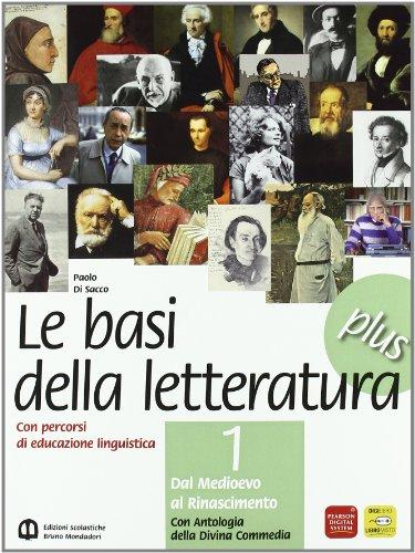 Basi della letteratura plus. Materiali per il docente. Con Divina Commedia e INVALSI. Per le Scuole superiori: 1