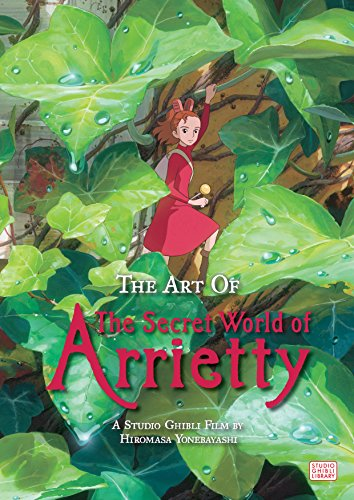 The Art of Secret World of Arrietty (The Art of Arrietty) por Hiromasa Yonebayashi