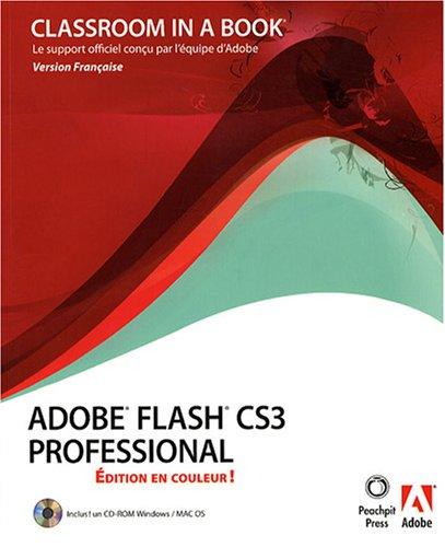 Adobe Flash CS3 par Equipe Adobe