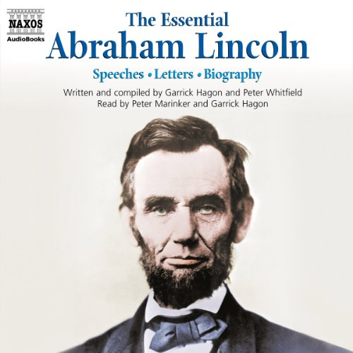 The Essential Abraham Lincoln  Audiolibri