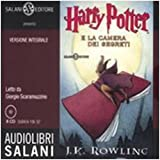 Harry Potter e la camera dei segreti letto da Giorgio Scaramuzzino. Audiolibro. 8 CD Audio. Ediz. integrale: 2