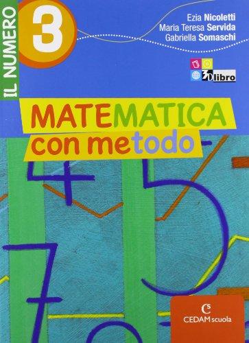 Matematica con metodo. Il numero. Per la Scuola media. Con espansione online: MAT.METODO NUM.3+INV
