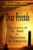 Dear Friends: The Letters of St. Paul to Christians in America