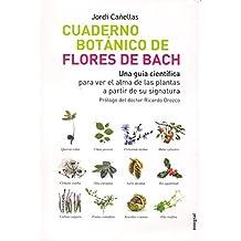 Cuaderno botanico de las flores de bach (SALUD)
