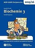MEDI-LEARN Skriptenreihe 2015/16: Biochemie 3 - Kohlenhydrate