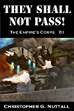 They Shall Not Pass (The Empire's Corps Book 12) (English Edition)