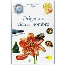 Origen de la Vida y el Hombre (Biblioteca Visual Juvenil)