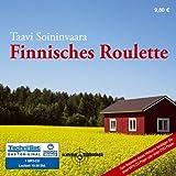 Finnisches Roulette - Taavi Soininvaara