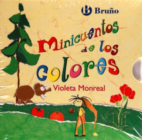 Minicuentos de los colores (Castellano - A Partir De 0 Años - Cuentos - Minicuentos) por Violeta Monreal