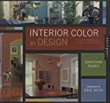 Interior Color by Design: v. 2: A Tool for Architects, Designers, and Homeowners