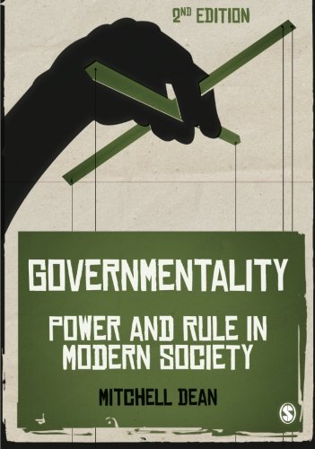 Governmentality: Power And Rule In Modern Society por Mitchell M Dean