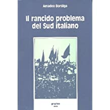 Il rancido problema del Sud italiano