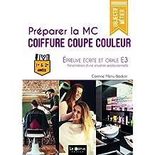 Préparer la MC Coiffure Coupe Couleur