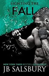 Fighting the Fall (The Fighting Series) (Volume 4) by JB Salsbury (2014-11-04)