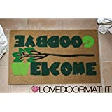 FUßMATTE WELCOME GOODBYE CM. 75x45 SCHMUTZ BRUSH LOVEDOORMAT ® HANDMADE IN ITALY