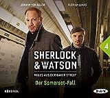 Sherlock & Watson - Neues aus der Baker Street: Der Somerset-Fall : Hörspiel mit Johann von Bülow