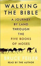 Walking The Bible by Bruce Feiler (2001-03-20)