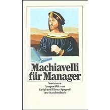 Machiavelli für Manager: Sentenzen (insel taschenbuch)