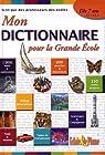 Mon dictionnaire pour la grande école : CE1-CE2 par Eclairs de Plume