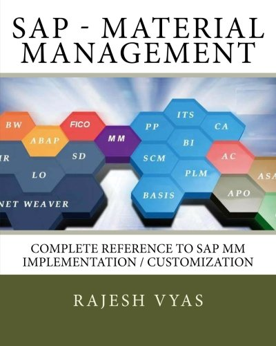 SAP MM (Material Management): Complete Reference to Implementation/Customization