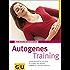 Autogenes Training (GU Ratgeber Gesundheit)
