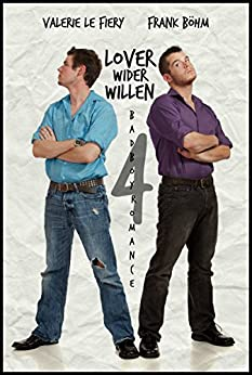 Lover wider Willen 4 (Badboys) (German Edition) by [le Fiery, Valerie, Böhm, Frank]