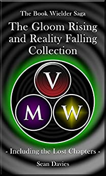 Gloom Rising & Reality Falling: (2 Book Bundle) (The Book Wielder Saga) (English Edition) di [Davies, Sean]