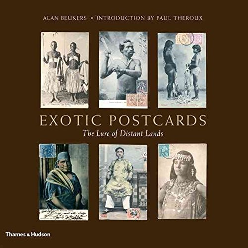 [Exotic Postcards: The Lure of Distant Lands] (By: Alan Beukers) [published: May, 2007]