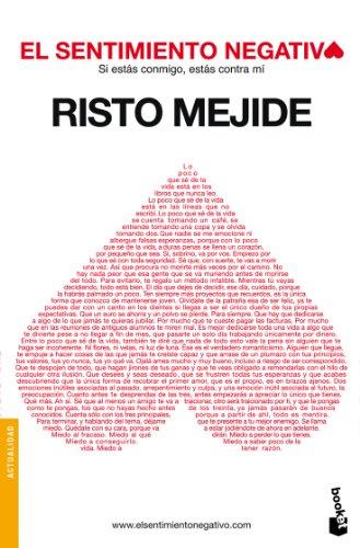 El sentimiento negativo: Si estás conmigo, estás contra mí (Divulgación. Actualidad) por Risto Mejide