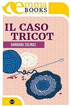 Il caso Tricot di [Solinas Barbara]