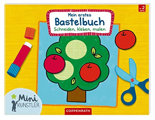 Preisvergleich Produktbild Mein erstes Bastelbuch: Schneiden, kleben, malen (Mini-Künstler)