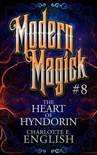 The Heart of Hyndorin: Modern Magick, 8 (English Edition) eBook ...