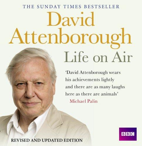 David-Attenborough-Life-On-Air-Memoirs-Of-A-Broadcaster-BBC-Audio